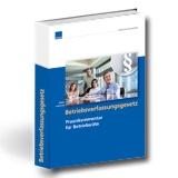 Betriebsverfassungsgesetz - Praxiskommentar für Betriebsräte